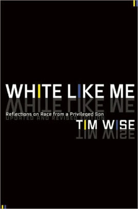 White Like Me: Reflections on Race from a Privileged Son / Edition 3