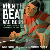 When the Beat Was Born: DJ Kool Herc and the Creation of Hip Hop - EyeSeeMe African American Children's Bookstore