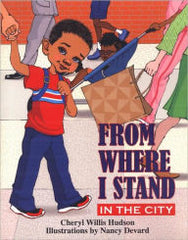 From Where I Stand: In the City - EyeSeeMe African American Children's Bookstore