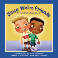 Since We're Friends: An Autism Picture Book - EyeSeeMe African American Children's Bookstore