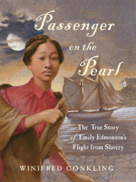 Passenger on the Pearl: The True Story of Emily Edmonson's Flight from Slavery - EyeSeeMe African American Children's Bookstore