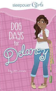 Sleepover Girls: Dog Days for Delaney - EyeSeeMe African American Children's Bookstore