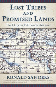 Lost Tribes and Promised Lands: The Origins of American Racism - EyeSeeMe African American Children's Bookstore