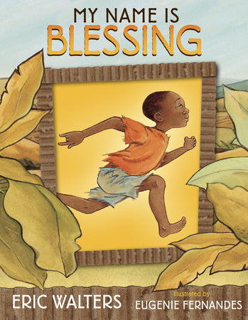 My Name Is Blessing - EyeSeeMe African American Children's Bookstore
