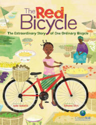 The Red Bicycle: The Extraordinary Story of One Ordinary Bicycle - EyeSeeMe African American Children's Bookstore