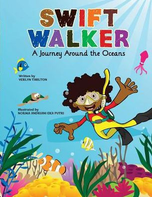 Swift Walker: A Journey Around the Oceans #2