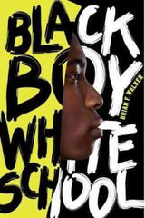 Black Boy White School - EyeSeeMe African American Children's Bookstore