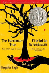 The Surrender Tree: Poems of Cuba's Struggle for Freedom by  Margarita Engle - EyeSeeMe African American Children's Bookstore