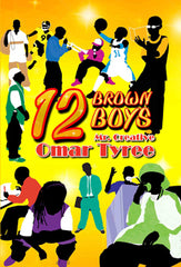12 Brown Boys