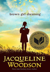 Brown Girl Dreaming - Poems - EyeSeeMe African American Children's Bookstore
