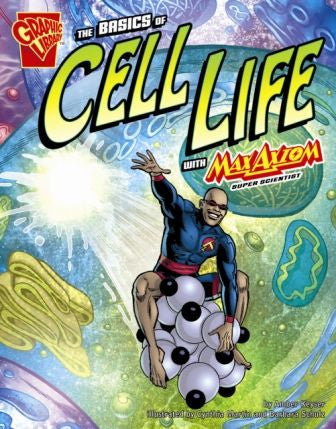 Max Axiom, Super Scientist - The Basics of Cell Life - EyeSeeMe African American Children's Bookstore