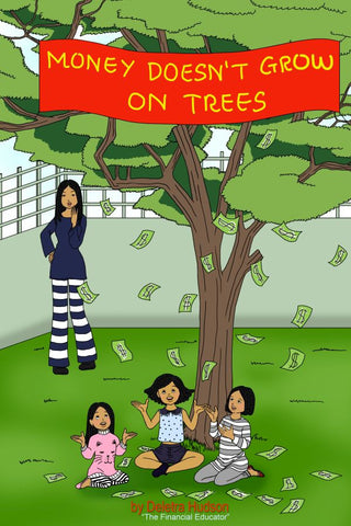 Money Doesn't Grow On Trees - EyeSeeMe African American Children's Bookstore