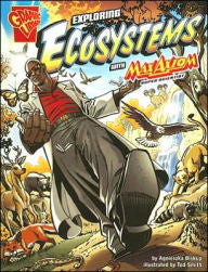Max Axiom, Super Scientist - Exploring Ecosystems - EyeSeeMe African American Children's Bookstore