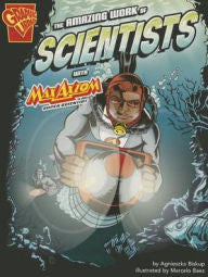 Max Axiom, Super Scientist - The Amazing Work of Scientists - EyeSeeMe African American Children's Bookstore