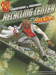 Max Axiom, Super Scientist - Engineering an Awesome Recycling Center - EyeSeeMe African American Children's Bookstore