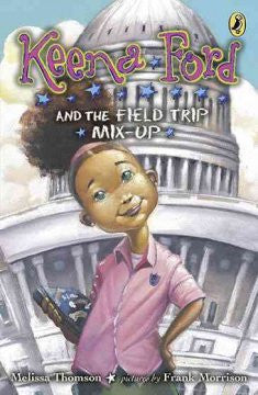 Keena Ford and the Field Trip Mix Up   (Series #1) - EyeSeeMe African American Children's Bookstore