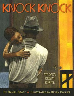 Knock Knock- My daddy's dream for me - EyeSeeMe African American Children's Bookstore