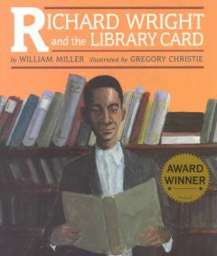 Richard Wright and the Library Card - EyeSeeMe African American Children's Bookstore