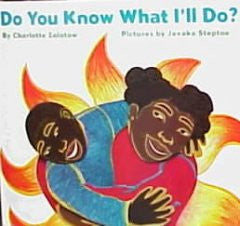 Do You Know What I'll Do? - EyeSeeMe African American Children's Bookstore