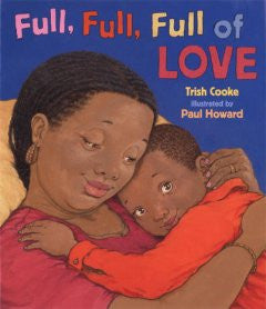 Full, Full, Full of Love - EyeSeeMe African American Children's Bookstore