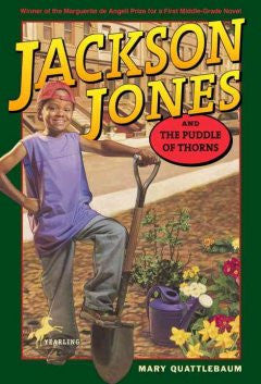 Jackson Jones and the Puddle of Thorns - EyeSeeMe African American Children's Bookstore