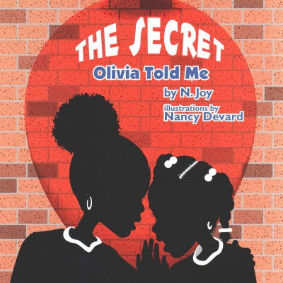 The Secret Olivia Told Me - EyeSeeMe African American Children's Bookstore