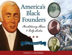 America's Black Founders: Revolutionary Heroes and Early Leaders with 21 Activities - EyeSeeMe African American Children's Bookstore