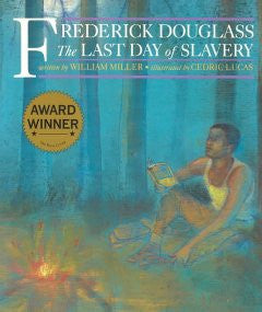 Frederick Douglass: The Last Day of Slavery - EyeSeeMe African American Children's Bookstore