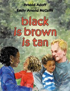 Black Is Brown Is Tan - EyeSeeMe African American Children's Bookstore