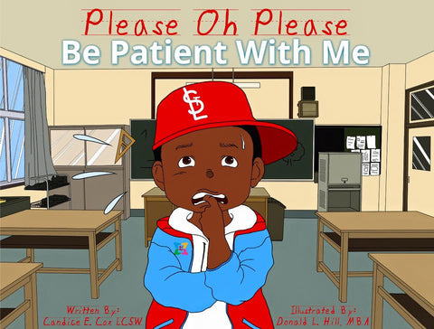 Please Oh Please Be Patient with me - EyeSeeMe African American Children's Bookstore