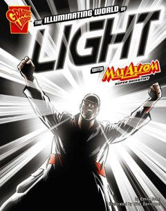 Max Axiom, Super Scientist - The Illuminating World of Light - EyeSeeMe African American Children's Bookstore