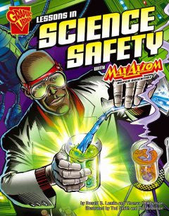 Max Axiom, Super Scientist - Lessons in Science Safety - EyeSeeMe African American Children's Bookstore