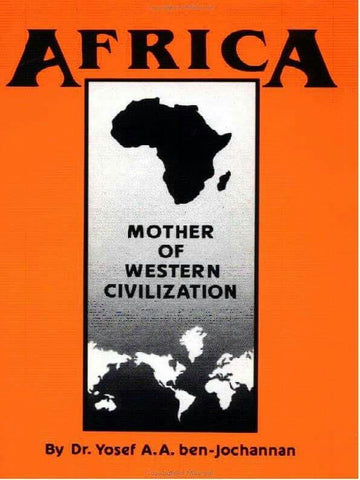 Africa: Mother of Western Civilization (African-American Heritage Series) - EyeSeeMe African American Children's Bookstore