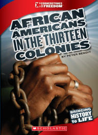 African Americans in the Thirteen Colonies - EyeSeeMe African American Children's Bookstore