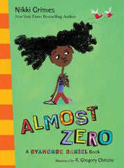Dyamonde Daniel: Almost Zero   (Series #2) - EyeSeeMe African American Children's Bookstore