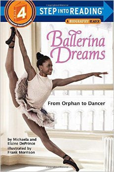 (Beginning Reader) Ballerina Dreams: From Orphan to Dancer - EyeSeeMe African American Children's Bookstore