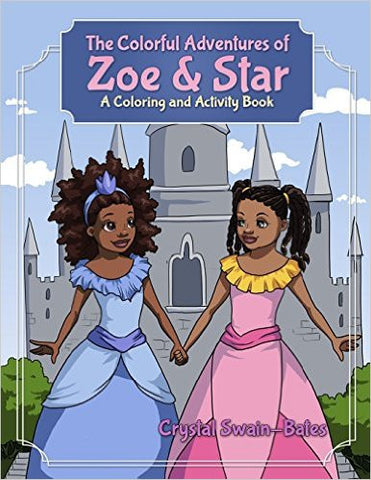 The Colorful Adventures of Zoe & Star: An Activity and Coloring Book - EyeSeeMe African American Children's Bookstore