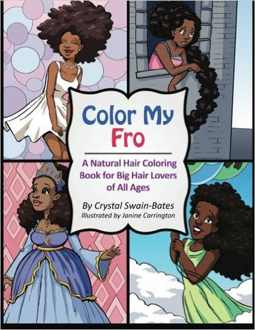 Color My Fro: A Natural Hair Coloring Book for Big Hair Lovers of All Ages - EyeSeeMe African American Children's Bookstore