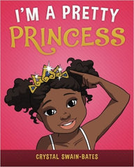 I'm a Pretty Princess - EyeSeeMe African American Children's Bookstore