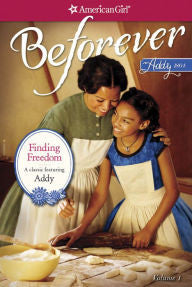 Finding Freedom (American Girl Beforever Series: Addy #1) - EyeSeeMe African American Children's Bookstore