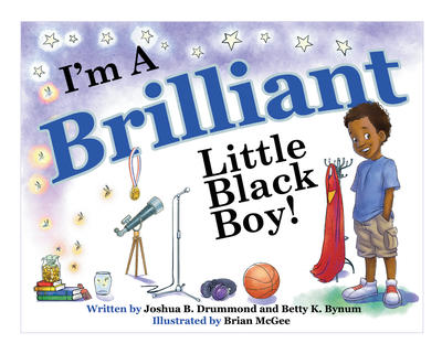 'm A Brilliant Little Black Boy!
