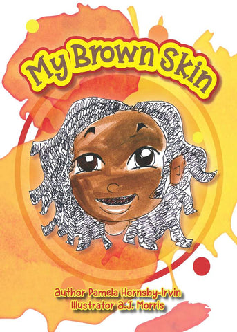 My Brown Skin