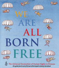 We Are All Born Free Mini Edition: The Universal Declaration of Human Rights in Pictures - EyeSeeMe African American Children's Bookstore
