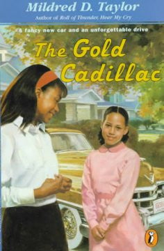 The Gold Cadillac - EyeSeeMe African American Children's Bookstore
