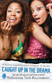 The Good Girlz Series #7: Caught Up in the Drama - EyeSeeMe African American Children's Bookstore