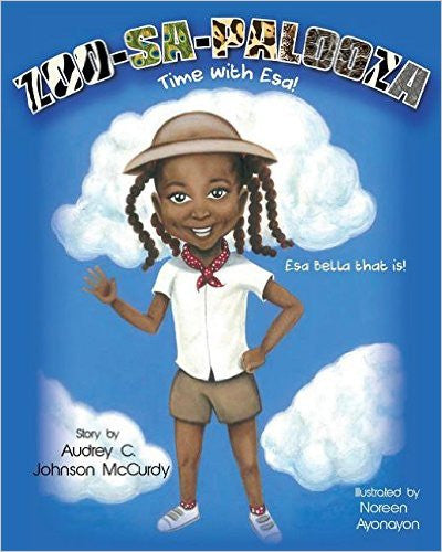 ZOO-SA-PALOOZA Time with Esa! - EyeSeeMe African American Children's Bookstore