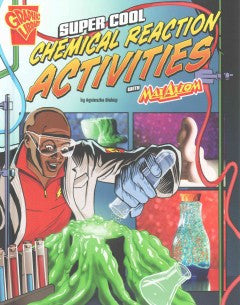 Max Axiom Science and Engineering Activities Series - Super Cool Chemical Reaction Activities - EyeSeeMe African American Children's Bookstore