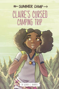 Claire's Cursed Camping Trip - EyeSeeMe African American Children's Bookstore