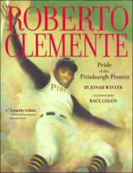 Roberto Clemente: Pride of the Pittsburgh Pirates - EyeSeeMe African American Children's Bookstore
