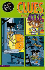 My 1st graphic novel: Clues in the Attic - EyeSeeMe African American Children's Bookstore